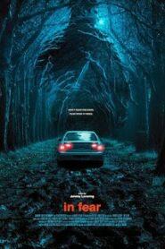 In Fear (2013) ทริปคลั่ง คืนโหด