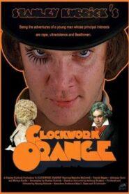 A Clockwork Orange อะคล็อกเวิร์กออรินจ์