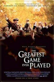 The Greatest Game Ever Played เกมยิ่งใหญ่…ชัยชนะเหนือความฝัน