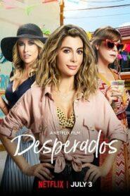 Desperados (2020) เสียฟอร์ม ยอมเพราะรัก