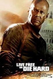 Live Free or Die Hard ดาย ฮาร์ด 4.0 ปลุกอึด…ตายยากหห