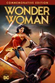 Wonder Woman Commemorative Edition สาวน้อยมหัศจรรย์