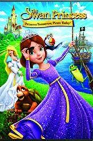 The Swan Princess Princess Tomorrow – เจ้าหญิงหงส์ขาว ตอน ผจญภัยเจ้าหญิงโจรสลัด