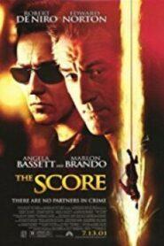 The Score – ผ่ารหัสปล้นเหนือเมฆ