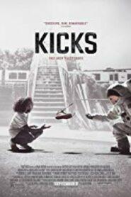 Kicks – รองเท้า/อาชญากรรม/ความรุนแรง